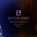 MOTION GRAPHICS REEL (freelance) - 2021. Um projeto de Design, Motion Graphics, 3D e Animação de Biktor Kero - 26.04.2021