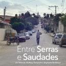Entre Serras e Saudades. A Film, Video, and TV project by Stephanie Bevilaqua - 11.27.2015