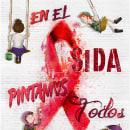 En el Sida pintamos todos.. A Illustration, Advertising, and Editorial Design project by Patricia Montes - 12.06.2019