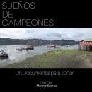 "Documental ""Sueño de campeones"". A Film, Video, and TV project by marcsuar - 02.01.2019"
