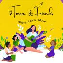 Tierra & Friends. Um projeto de Música e Áudio, Educação e Eventos de Veronica Tierra - 31.07.2021