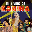 El living de KARINA: Esto es amor o muerte. Um projeto de Artes plásticas e Música e Áudio de Sol Llorente - 04.08.2021