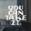 You Can Take It. Um projeto de Lettering digital, Lettering e Design gráfico de Rafa Miguel // HUESO - 23.08.2021