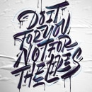 Do it for you, not for the likes.. Um projeto de Lettering, H, lettering e Design gráfico de Rafa Miguel // HUESO - 23.08.2021