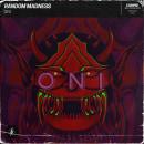 Oni (Original Mix). Um projeto de Música e Áudio e Edição de vídeo de randommadnessof - 18.02.2021