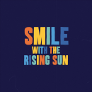 Smile With The Rising Sun. Um projeto de Motion Graphics, Animação, Tipografia e Animação 3D de muhisya - 29.09.2021