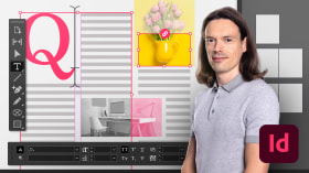 Adobe InDesign for Beginners. A Design course by Jamie Sanchez Hearn