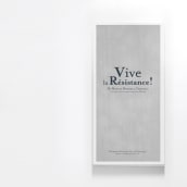 VIVE LA RÉRISTANCE. Un proyecto de Diseño de Fuen Salgueiro - 28.10.2010