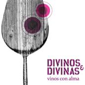 DIVINOS & DIVINAS vinos con alma. A Photograph project by DOSS, grafica creativa - 06.06.2013