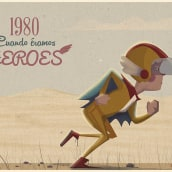 1980.Cuando éramos héroes . Um projeto de Ilustração de Raúl Castro - 09.06.2014