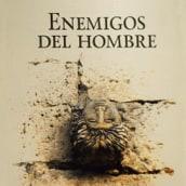Enemigos del hombre. Un progetto di Progettazione editoriale , e Graphic Design di Inma Lázaro - 14.07.2015