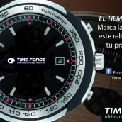 """TIME FORCE - """"El tiempo es tuyo"""". Un proyecto de Br, ing e Identidad, Consultoría creativa y Publicidad de Carlos Rivas Fernández - 20.06.2012"""