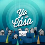 """Proyecto """"Yo y Mi Casa"""". Un proyecto de Diseño de G12Media - 26.08.2015"""