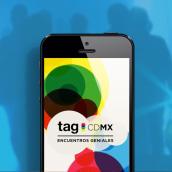 TAG CDMX - Mobile App. Um projeto de Direção de arte e Design interativo de Narciso Arellano - 05.09.2016