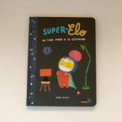 Súper Elo. A Illustration project by María Ramos - 11.01.2017