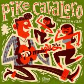 Pike Cavalero - LP cover. Un proyecto de Diseño, Ilustración, Música, Audio, Dirección de arte, Diseño gráfico y Packaging de Pablo Lacruz - 31.01.2017