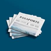 Pasaporte Newspaper. Un proyecto de Diseño editorial de Cami Macca - 01.04.2017