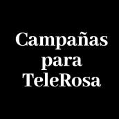 Campañas para TeleRosa. Solo texto.. Um projeto de Design, Publicidade, Cop e writing de J.M. Chafino - 29.04.2017