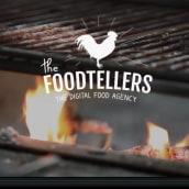 Foodtelling - Es lo que hacemos en The Foodtellers. Un proyecto de Br, ing e Identidad, Vídeo y Redes Sociales de Nacho Ballesta Martinez-Páis - 02.06.2017