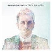 CD Layout 'Hay gente que duerme', Giancarlo Arena.. Un proyecto de Música y Audio de Elena Galán - 15.01.2017