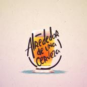 Alrededor de una cerveza. A Motion Graphics, Animation, Sound Design, and Lettering project by Ubalio Martínez - 07.24.2017