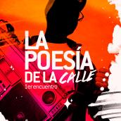 La poesía de la calle : 1er encuentro. A Graphic Design & Illustration project by Gustavo Chourio - 08.06.2017