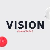 VISION - FREE FONT FAMILY . Un proyecto de Diseño gráfico y Tipografía de bydani - 27.11.2017
