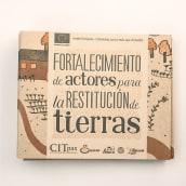 Fortalecimiento de actores para la restitución de tierras, cartilla. A Editorial Design, and Digital illustration project by Silvia Trujillo - 04.27.2018