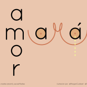 AMOR MAMÁ . A T, pograph, and Digital illustration project by Morgan Mariana Guido - 04.25.2018