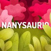Nanysaurio. Un projet de Illustration, Design graphique et Illustration vectorielle de Anny Fernandez - 30.04.2018