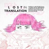 Lost in translation. A Design, Kino, Video und TV, Bildende Künste, Grafikdesign, Kino, Vektorillustration und Digitale Illustration project by Juanjo Murillo - 15.06.2018