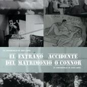 El extraño incidente del matrimonio O´connor. Un proyecto de Cine, vídeo y televisión de Jesús López Alarcón - 18.06.2014