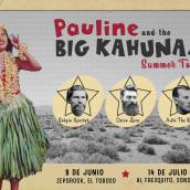 Cartel para la gira manchega (y lo que venga) de Pauline & The Big Kahunas. Un projet de Conception d'affiche de Paula de Aguirre García - 07.08.2018
