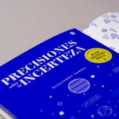 Precisiones sobre la incerteza. Um projeto de Design editorial e Ilustração de Cuántika Studio - 24.10.2017