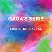 Gaga's serie. Un proyecto de Diseño, Ilustración y Bellas Artes de Laura Vázquez Torrescusa - 12.09.2018