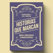 Libro «Historias que marcan». A Design, Br, ing, Identit, Editorial Design, and Graphic Design project by Leire y Eduardo - 11.12.2018