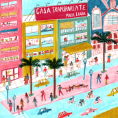 Casa transparente. A Comic, Drawing & Illustration project by María Luque - 11.23.2017