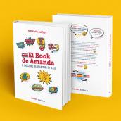 El Book de Amanda. Un proyecto de Diseño gráfico e Ilustración de Nuria Ayma Comas - 01.07.2018