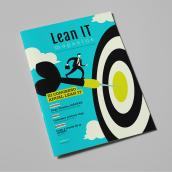 Lean IT Magazine. Un proyecto de Dirección de arte y Diseño editorial de Xana Morales - 01.04.2018