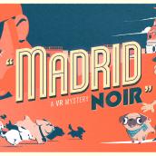 Madrid Noir (VR). Un projet de Lettering, Dessin, Modélisation 3D , et Art conceptuel de Juancho Crespo - 04.03.2019