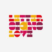 Letter Signs Love   Logotype. Un proyecto de Diseño, Br, ing e Identidad y Diseño de logotipos de ely zanni - 21.03.2019