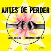 ANTES DE PERDER. Un proyecto de Dirección de arte y Animación 2D de isabel vila - 26.03.2019