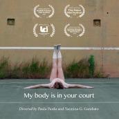 My body is in your court. Un projet de Cinéma, vidéo et télévision, Direction artistique, Créativité, Art conceptuel , et Edition vidéo de Paula Pardo Celaya - 28.06.2018