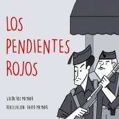 Los Pendientes Rojos. A Illustration, Comic, and Pencil drawing project by David Maynar - 06.21.2019