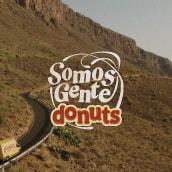 Somos Gente Donuts. Un proyecto de Publicidad, Fotografía, Dirección de arte, Diseño gráfico, Marketing, Redes Sociales, Creatividad y Marketing Digital de Jennifer Vega - 21.06.2019