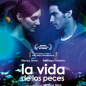 la vida de los peces. Un projet de Cinéma de Julio Rojas - 08.07.2019