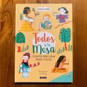 Todos a la mesa. A Illustration und Musterdesign project by Ana Sanfelippo - 10.06.2019