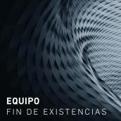 Equipo - Fin de existencias [clang053] (Música) . A Music, and Audio project by Cristóbal Saavedra - 12.20.2019