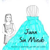 Juan Sin Miedo. Mi Proyecto del curso Narrar en viñetas con un boli. Un progetto di Fumetto e Illustrazione di Marisa Licata - 24.12.2019