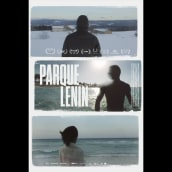 Parque Lenin. A Film project by Raúl Barreras - 01.15.2015